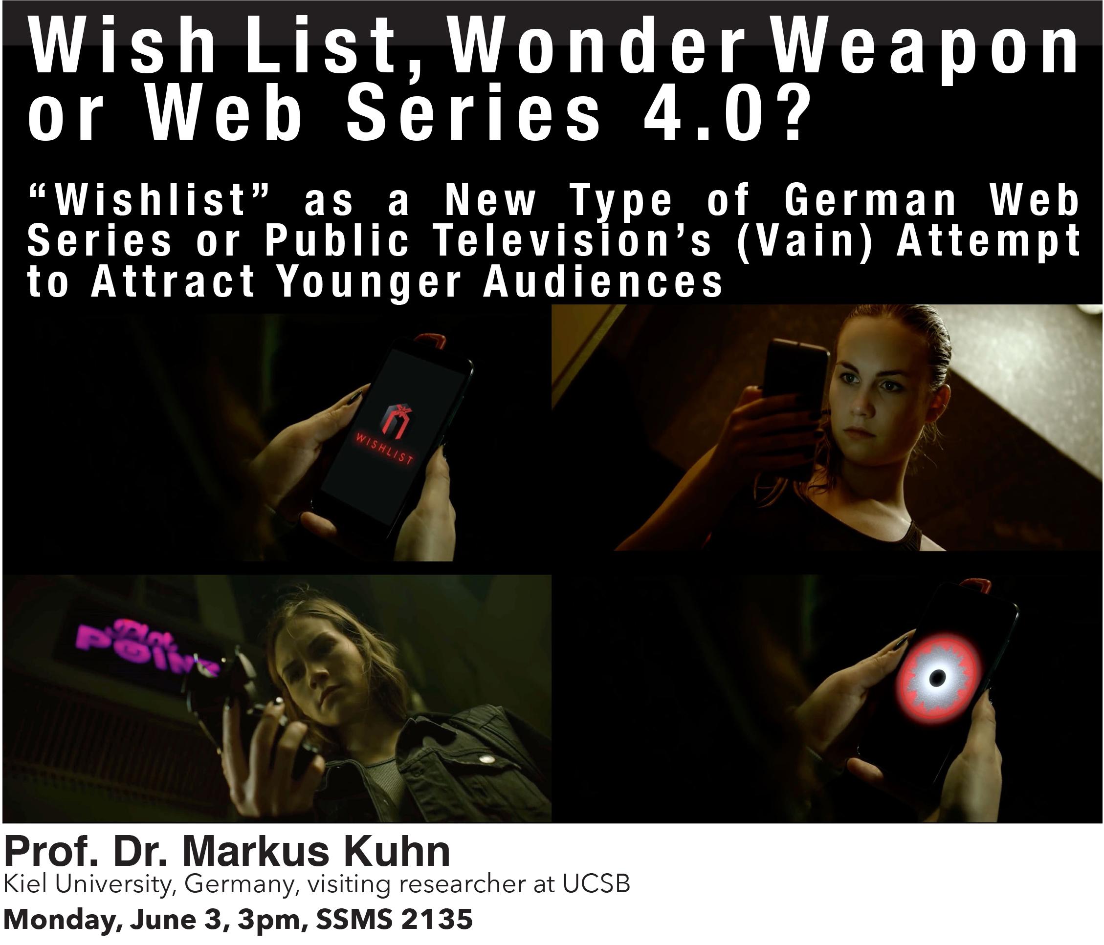"Wish List, Wonder Weapon or Web Series 4 0? – ""Wishlist"" as a New"