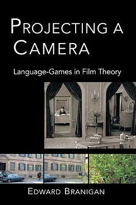 Projecting a Camera: Language-Games in Film