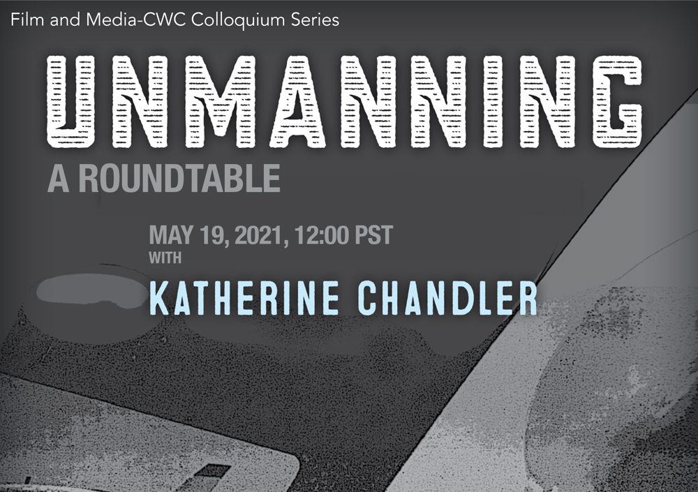 Unmanning: A Roundtable with Katherine Chandler